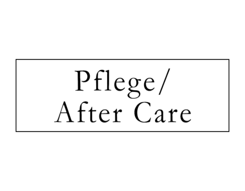 Pflege/After Care